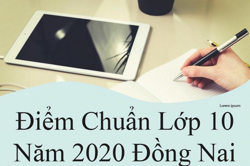 điểm chuẩn lớp 10 đồng nai 2020