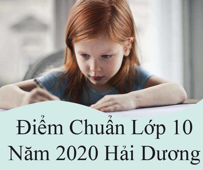 điểm chuẩn lớp 10 hải dương 2020