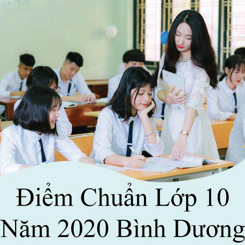 điểm chuẩn lớp 10 năm 2020 bình dương