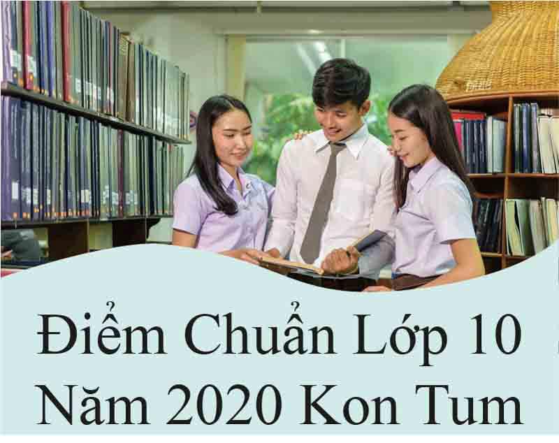 gia sư lớp 10 năm 2020 kon tum