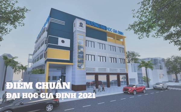 Điểm Chuẩn Đại Học Gia Định 2021