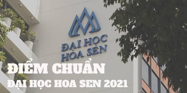 Điểm Chuẩn Đại Học Hoa Sen 2021